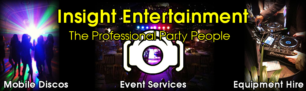 Insight Entetainment - mobile discos, disco equipment hire and event service in worcestershire, warwickhshire, gloucestershire, oxfordshire, evesham, stratford upon avon